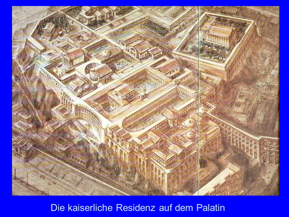 Palatin Die kaiserliche Residenz auf dem Palatin