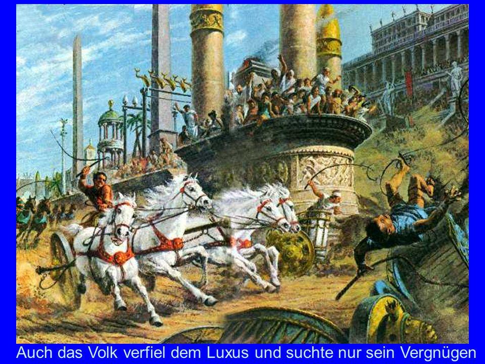 Circus MaximusNeben den Thermen waren es der Circus und das Amphitheater, in dem der Pöbel sein Vergnügen suchte.