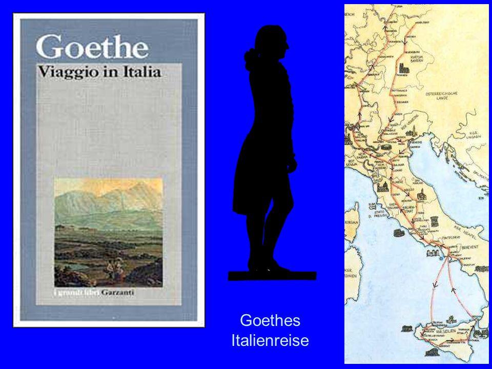 Goethes Reise Goethes Italienreise
