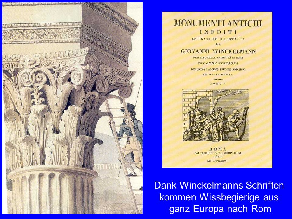 Die Interessierten Dank Winckelmanns Schriften