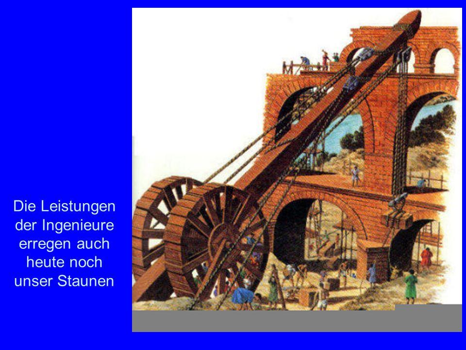 Baukunst Die Leistungen der Ingenieure erregen auch