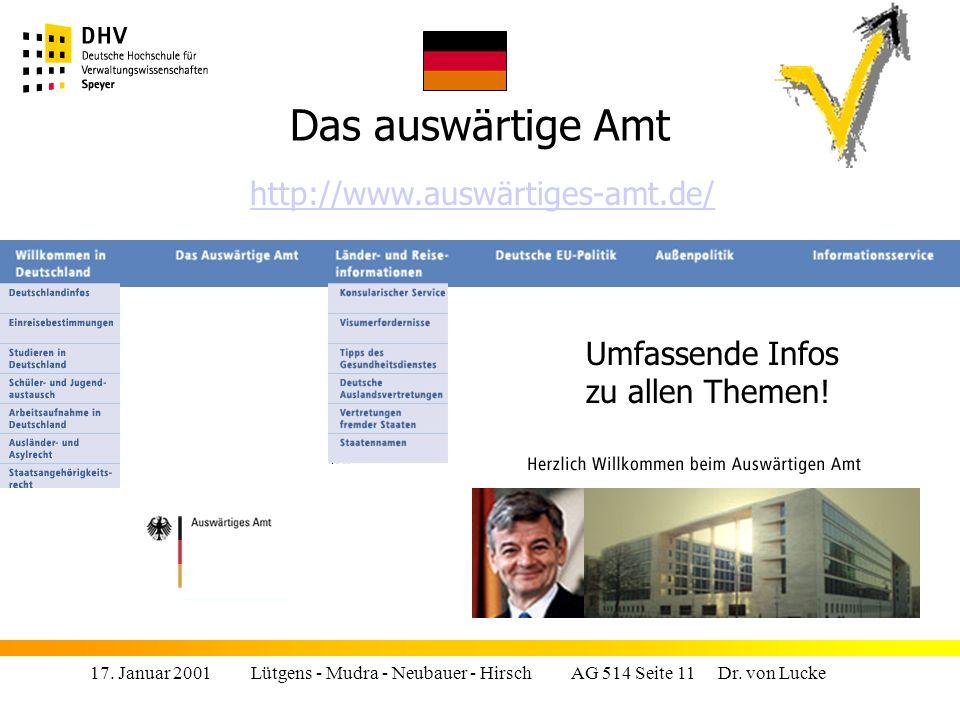 Das auswärtige Amt http://www.auswärtiges-amt.de/ Umfassende Infos