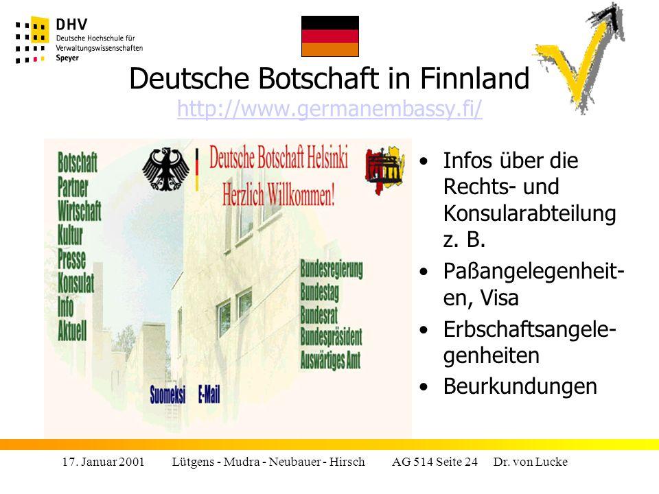 Deutsche Botschaft in Finnland http://www.germanembassy.fi/