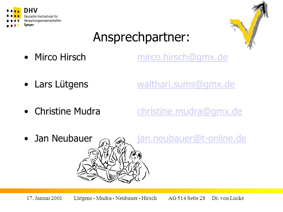 Ansprechpartner: Mirco Hirsch mirco.hirsch@gmx.de