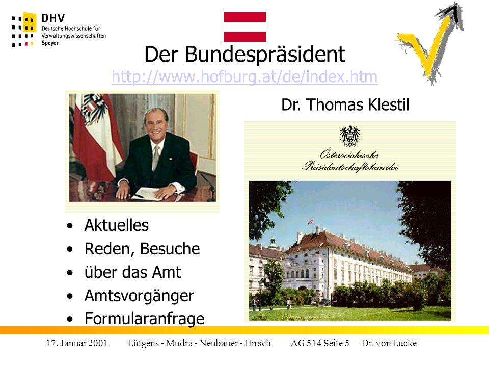 Der Bundespräsident http://www.hofburg.at/de/index.htm