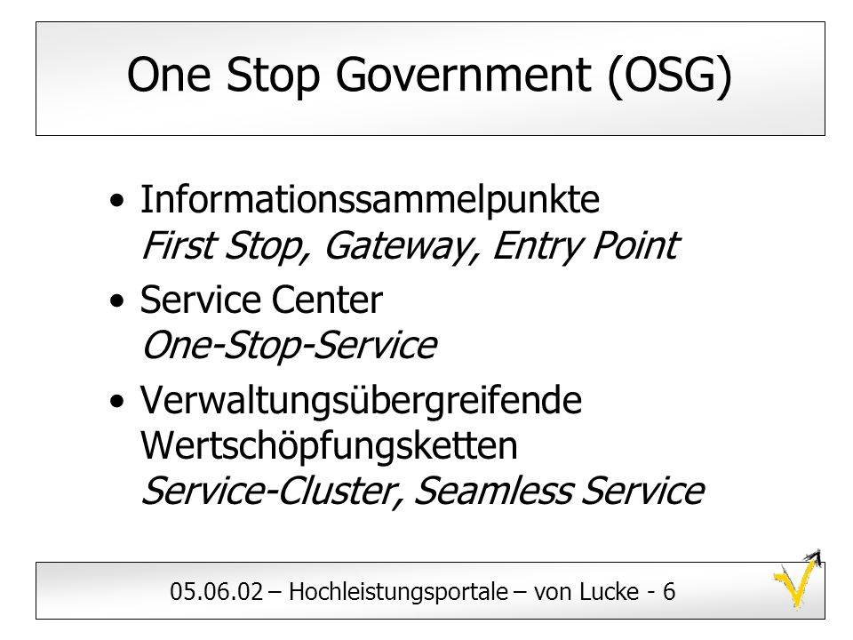 One Stop Government (OSG)