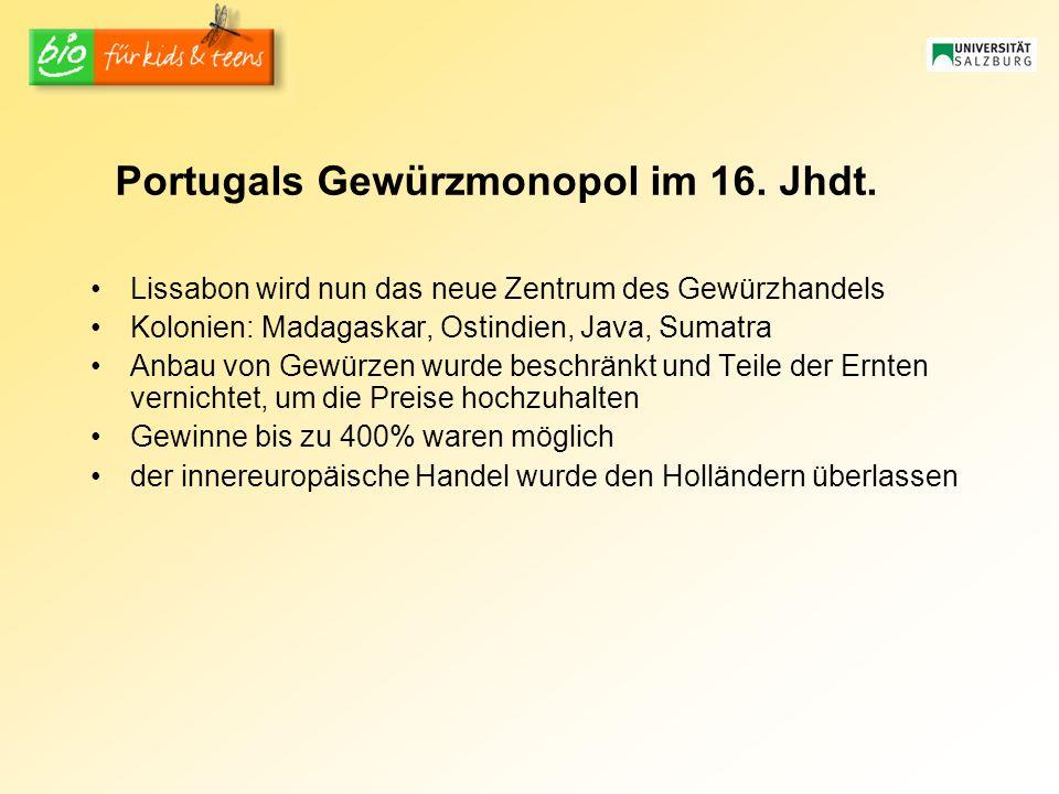 Portugals Gewürzmonopol im 16. Jhdt.