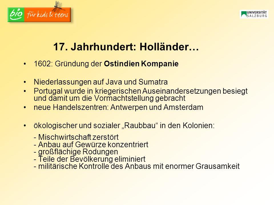 17. Jahrhundert: Holländer…