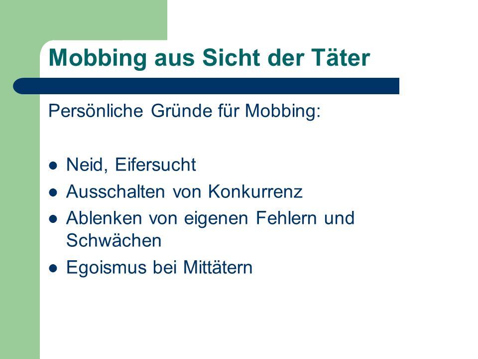 Mobbing aus Sicht der Täter