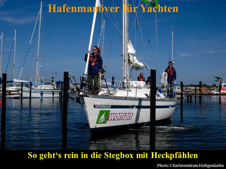 Hafenmanöver für Yachten So geht's rein in die Stegbox mit Heckpfählen