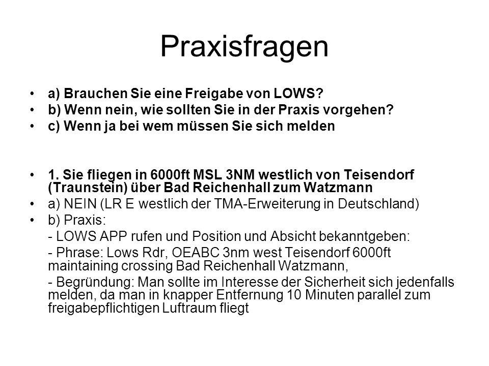 Praxisfragen a) Brauchen Sie eine Freigabe von LOWS