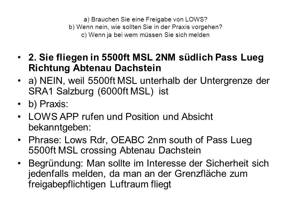 LOWS APP rufen und Position und Absicht bekanntgeben: