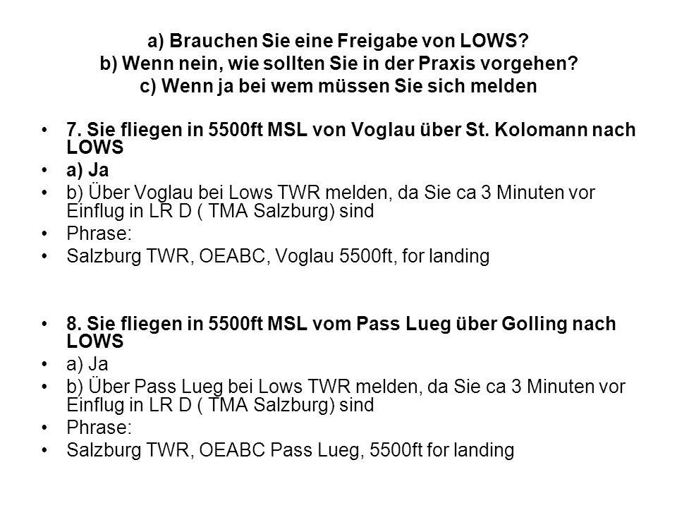a) Brauchen Sie eine Freigabe von LOWS