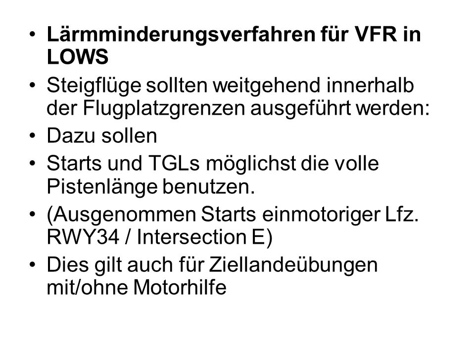 Lärmminderungsverfahren für VFR in LOWS