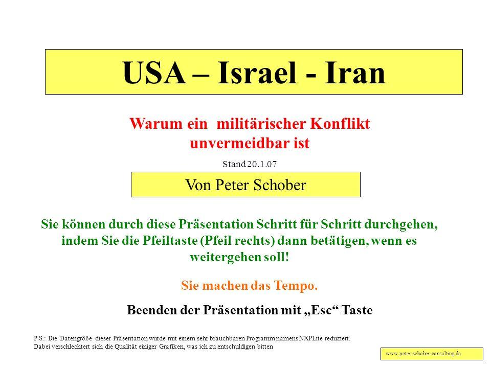 USA – Israel - Iran Warum ein militärischer Konflikt unvermeidbar ist