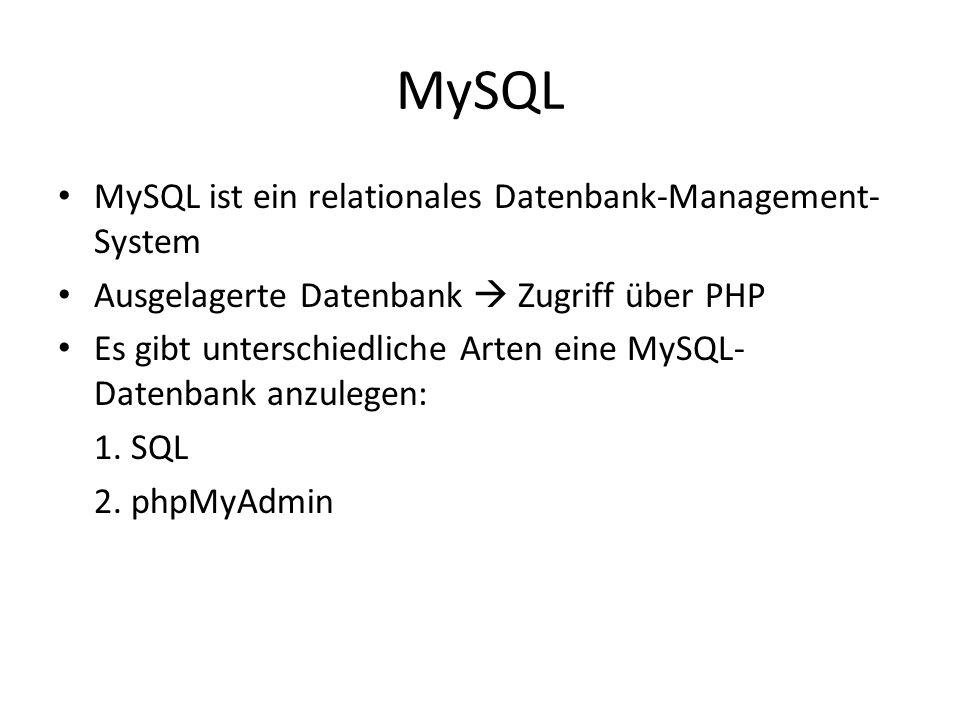 MySQL MySQL ist ein relationales Datenbank-Management-System