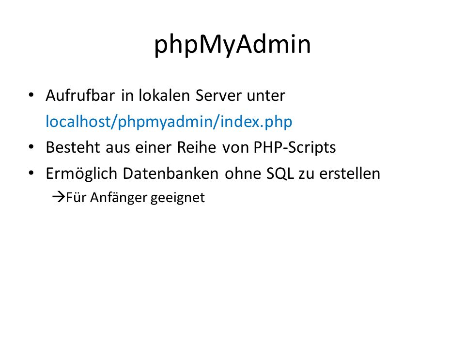 phpMyAdmin Aufrufbar in lokalen Server unter