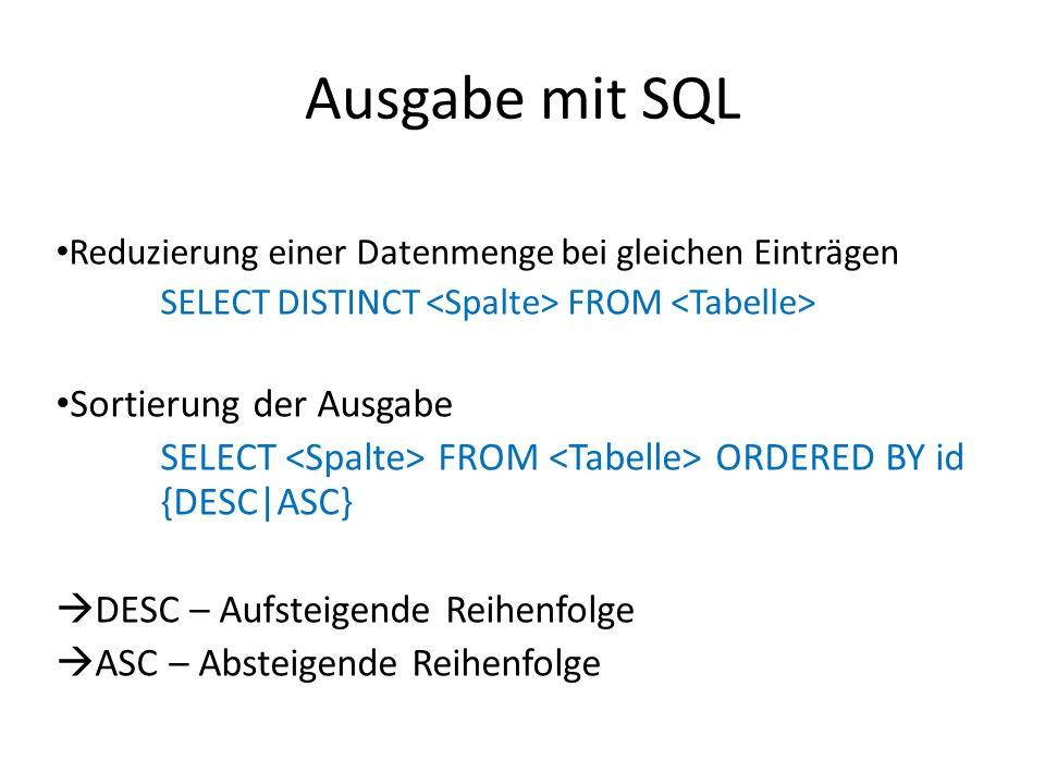 Ausgabe mit SQL Sortierung der Ausgabe