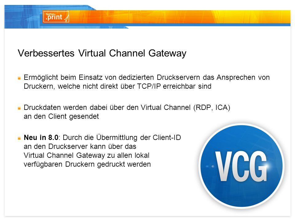 Verbessertes Virtual Channel Gateway
