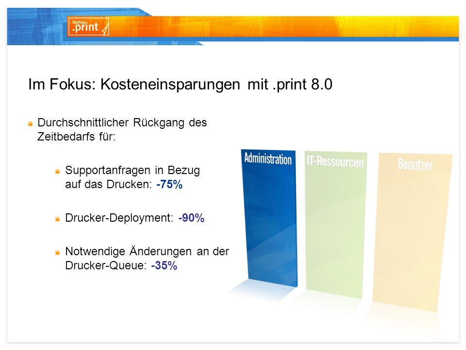 Im Fokus: Kosteneinsparungen mit .print 8.0
