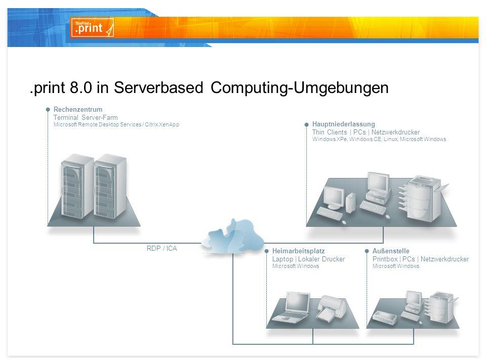 .print 8.0 in Serverbased Computing-Umgebungen