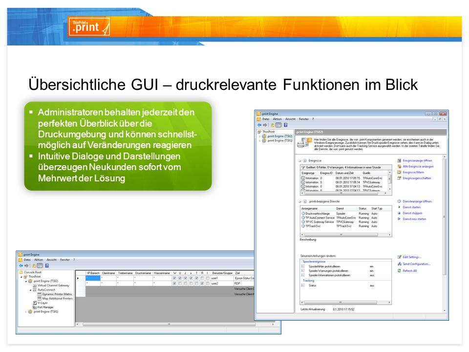 Übersichtliche GUI – druckrelevante Funktionen im Blick