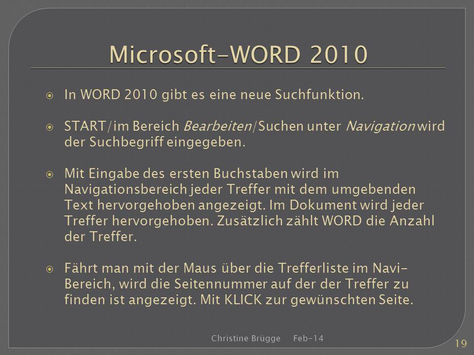 Microsoft-WORD 2010 In WORD 2010 gibt es eine neue Suchfunktion.