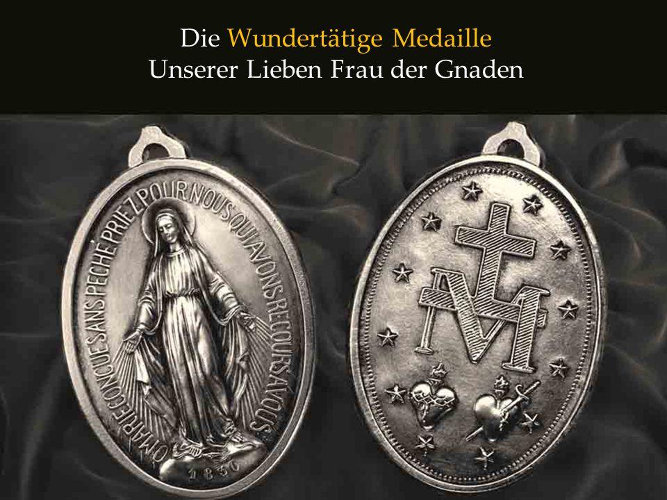 Die Wundertätige Medaille Unserer Lieben Frau der Gnaden