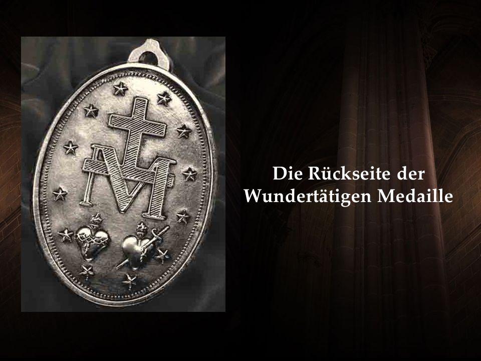 Die Rückseite der Wundertätigen Medaille