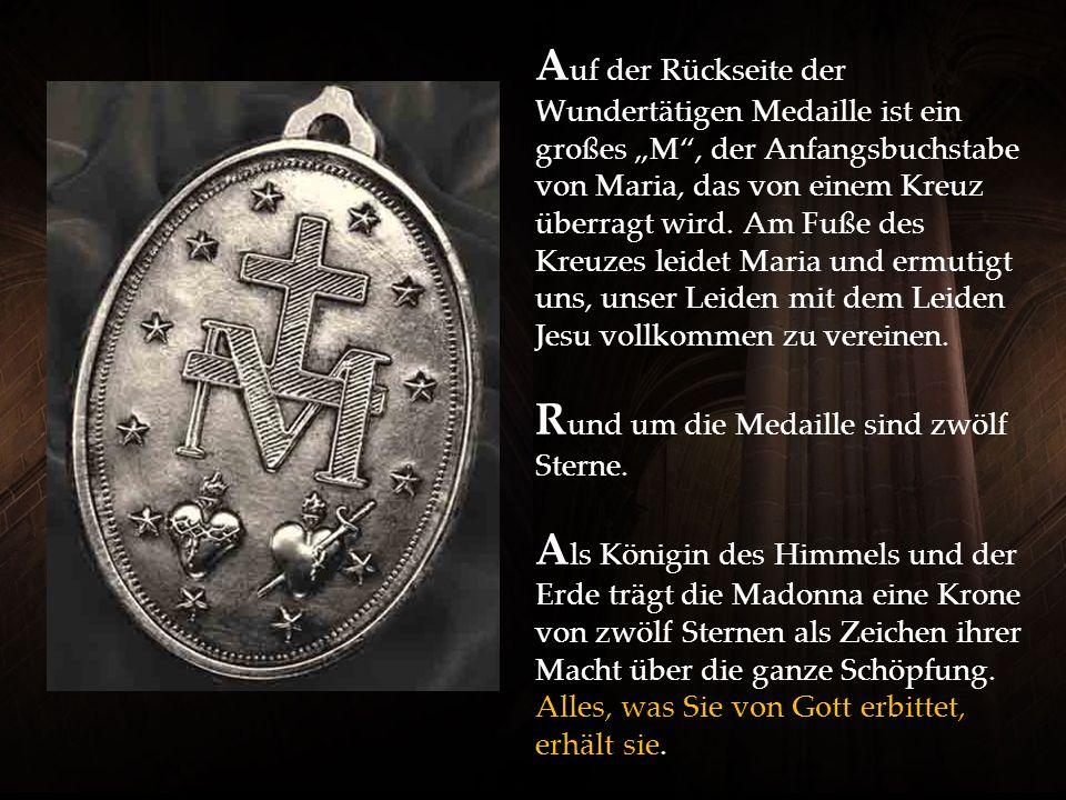 """Auf der Rückseite der Wundertätigen Medaille ist ein großes """"M , der Anfangsbuchstabe von Maria, das von einem Kreuz überragt wird."""