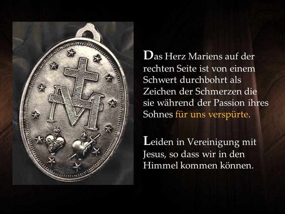 Das Herz Mariens auf der rechten Seite ist von einem Schwert durchbohrt als Zeichen der Schmerzen die sie während der Passion ihres Sohnes für uns verspürte.