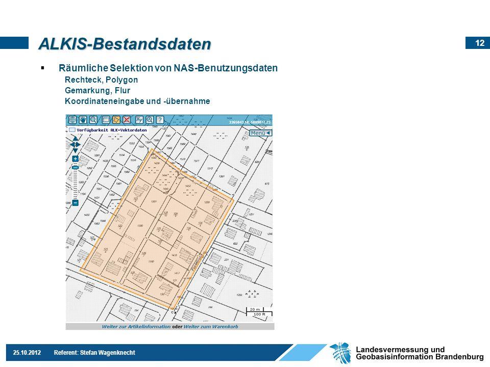ALKIS-Bestandsdaten Räumliche Selektion von NAS-Benutzungsdaten