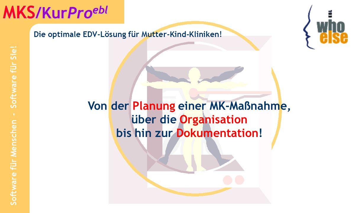 Die optimale EDV-Lösung für Mutter-Kind-Kliniken!