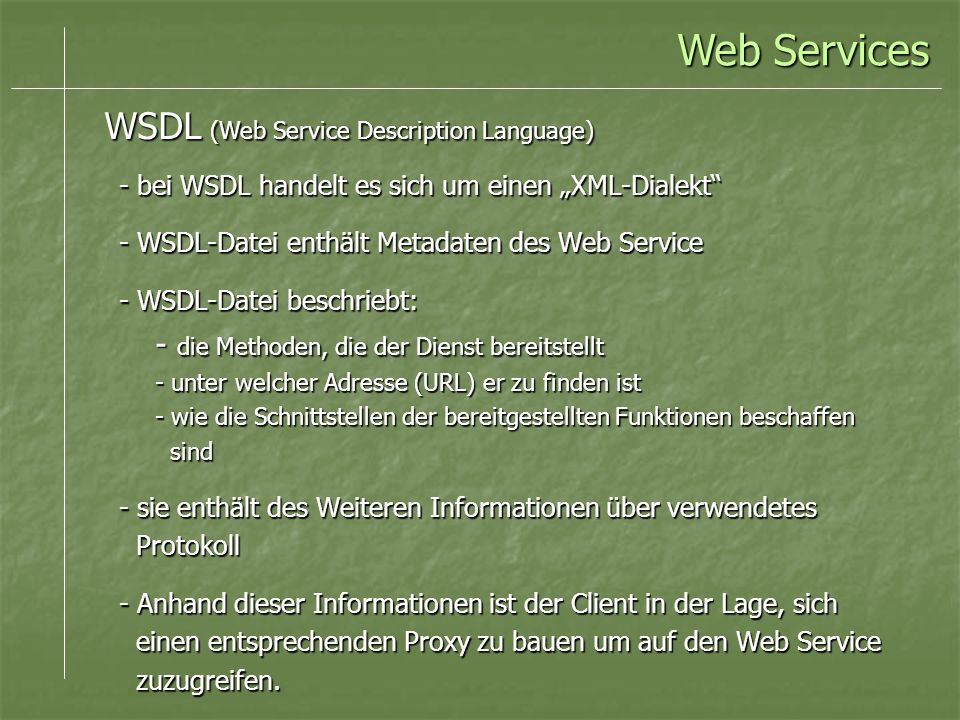 Web Services WSDL (Web Service Description Language)