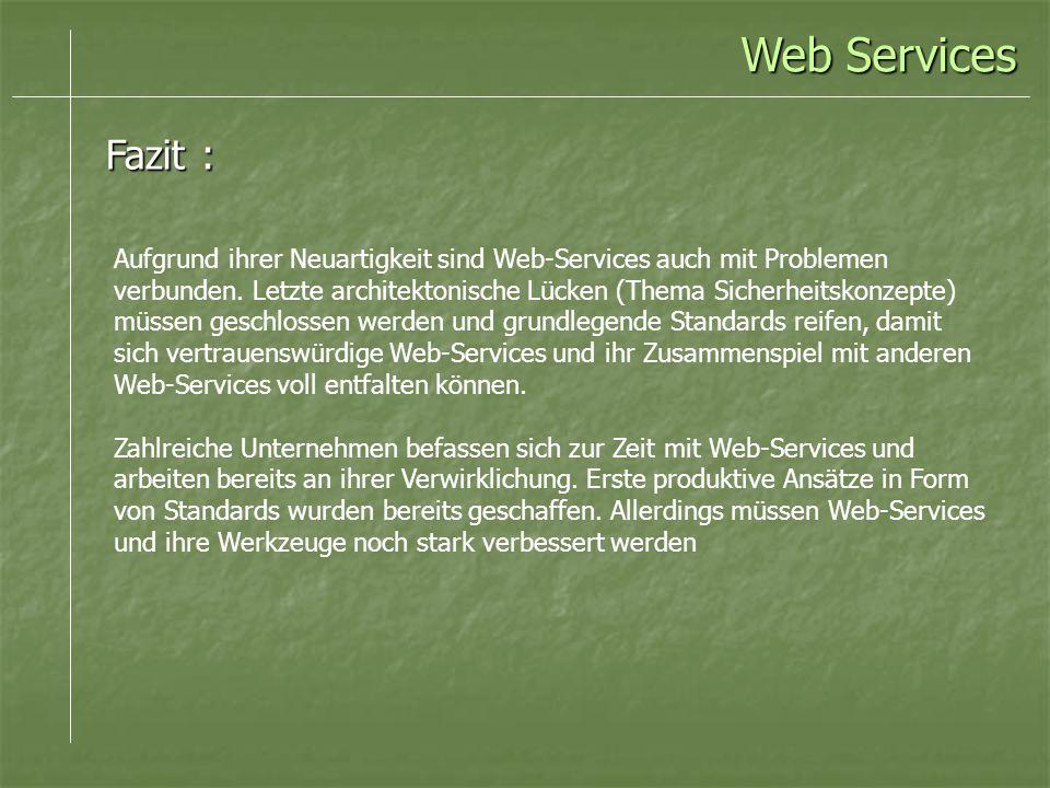 Web Services Fazit :