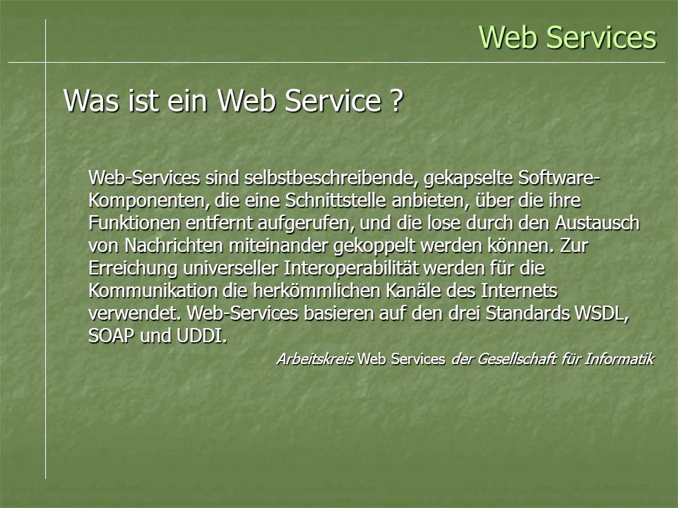 Web Services Was ist ein Web Service