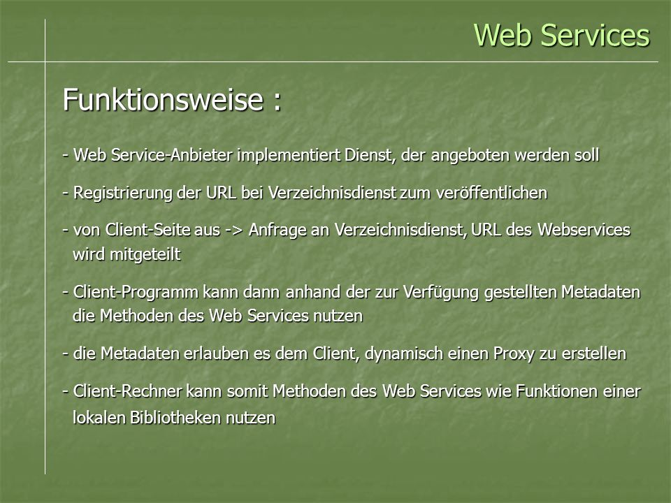 Web Services Funktionsweise :