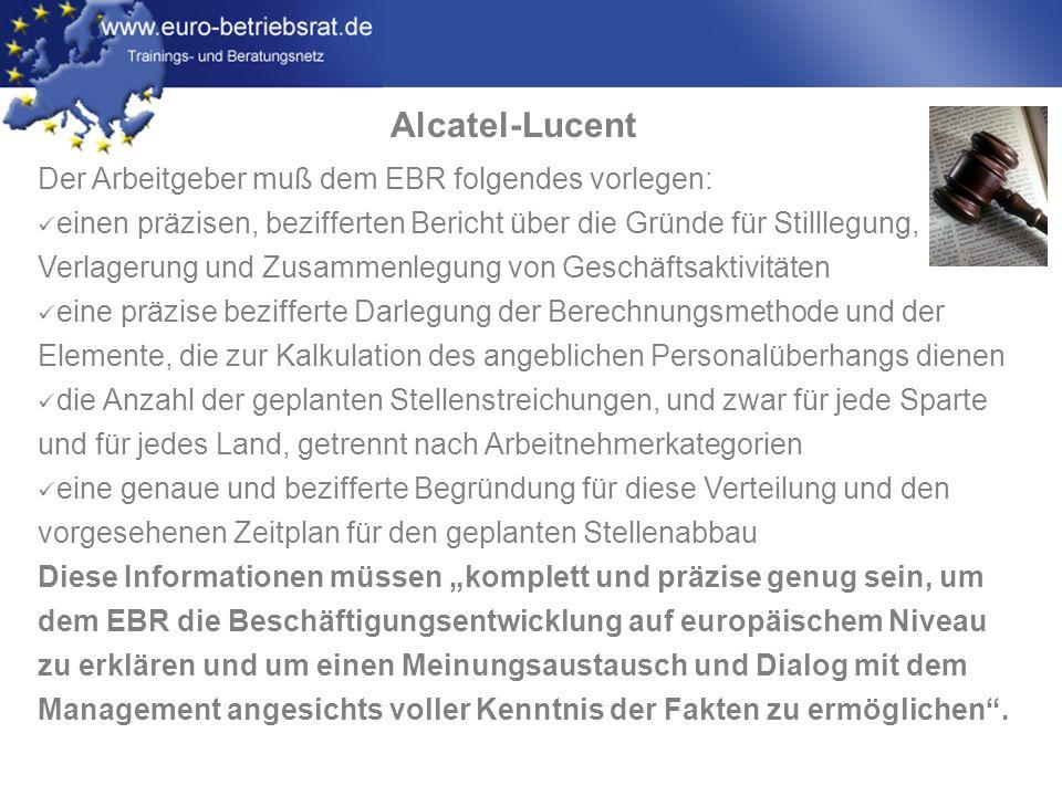 Alcatel-Lucent Der Arbeitgeber muß dem EBR folgendes vorlegen: