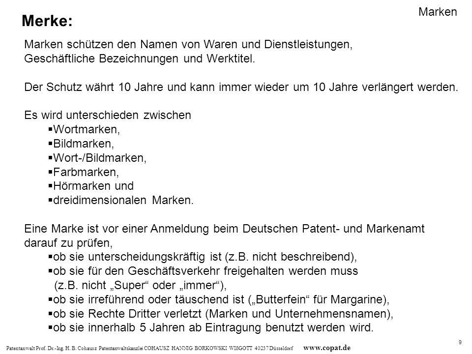 Marken Merke: Marken schützen den Namen von Waren und Dienstleistungen, Geschäftliche Bezeichnungen und Werktitel.