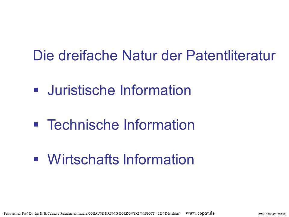 Die dreifache Natur der Patentliteratur Juristische Information
