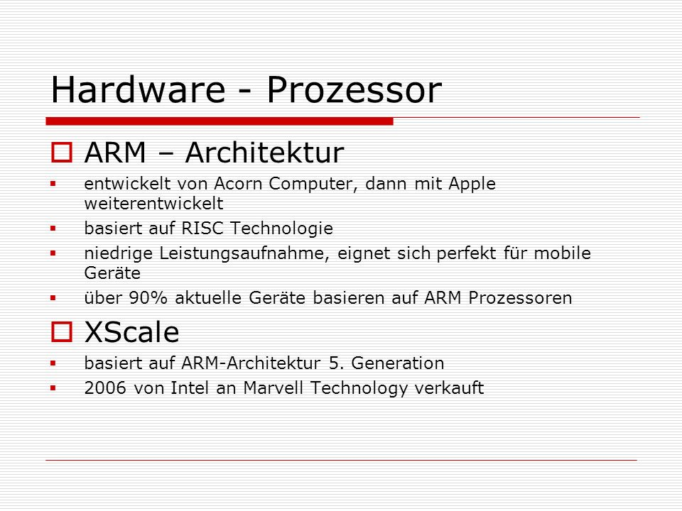 Hardware - Prozessor ARM – Architektur XScale