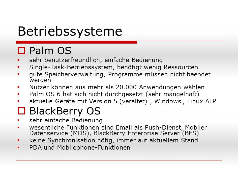 Betriebssysteme Palm OS BlackBerry OS