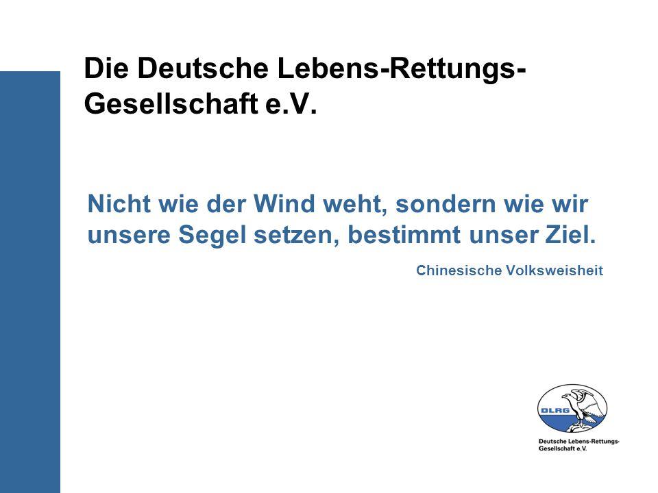 Die Deutsche Lebens-Rettungs-Gesellschaft e.V.