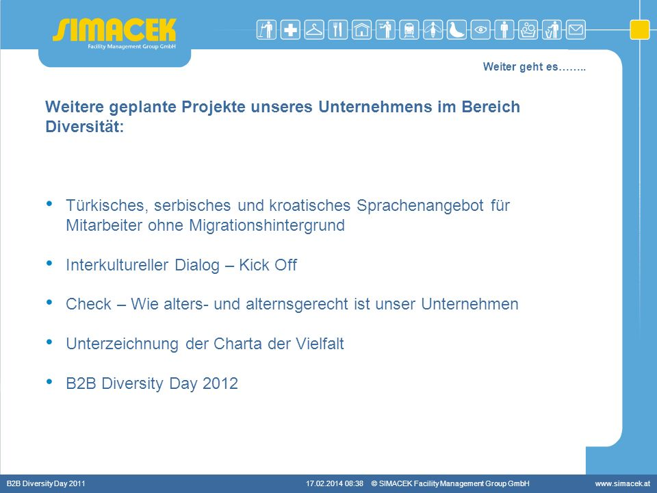 Weitere geplante Projekte unseres Unternehmens im Bereich Diversität:
