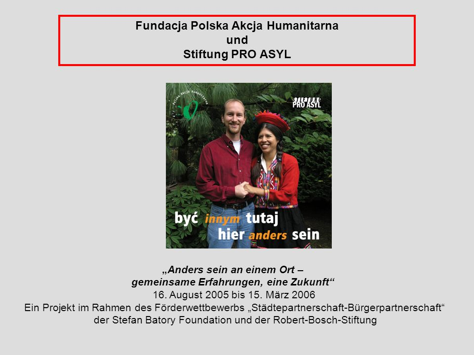 Fundacja Polska Akcja Humanitarna und Stiftung PRO ASYL