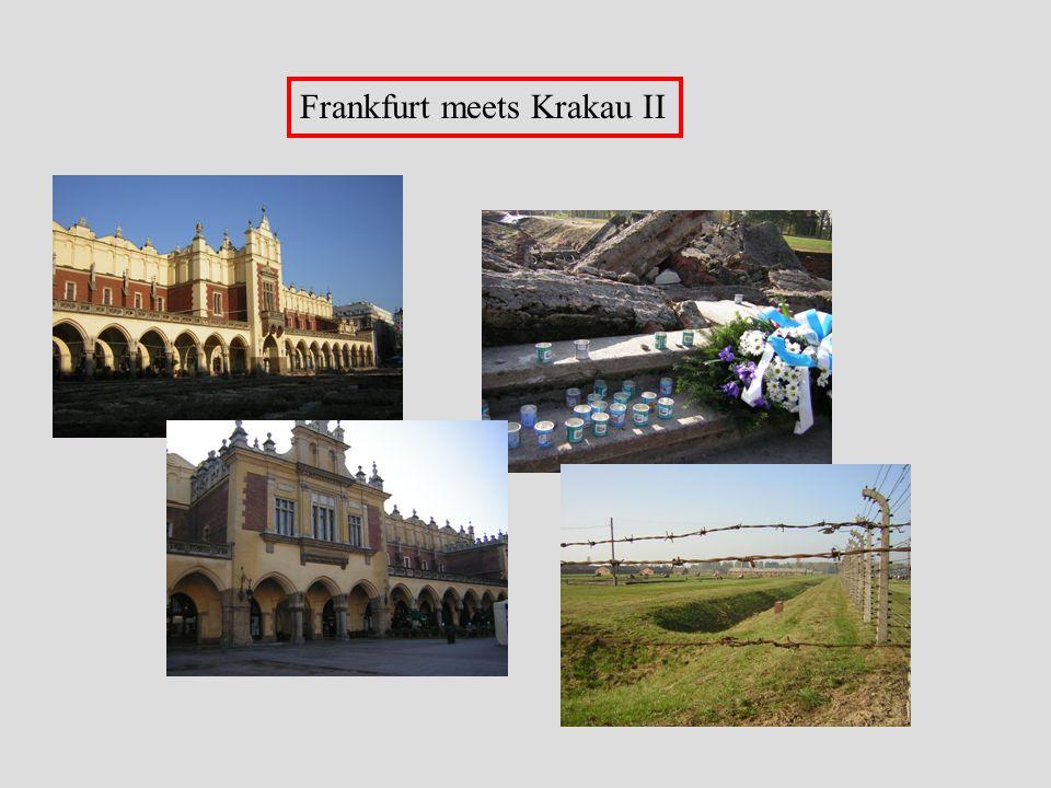 Frankfurt meets Krakau II