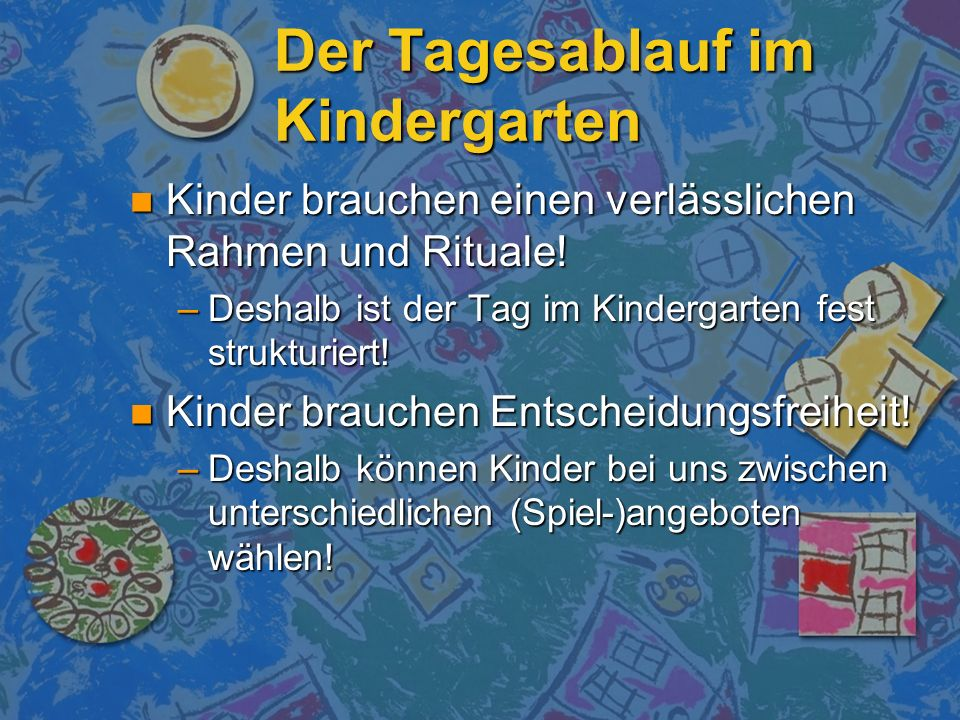 Der Tagesablauf im Kindergarten