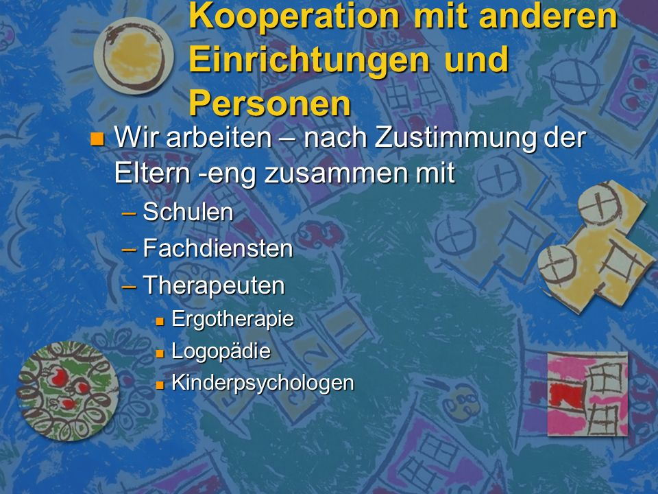 Kooperation mit anderen Einrichtungen und Personen