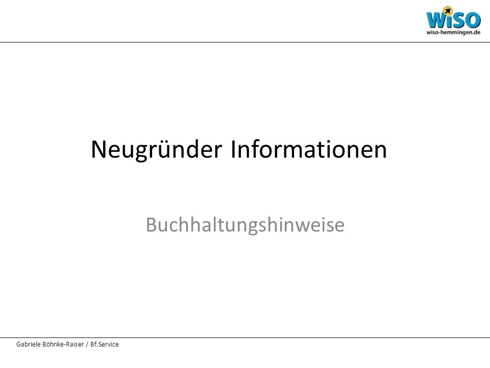 Neugründer Informationen