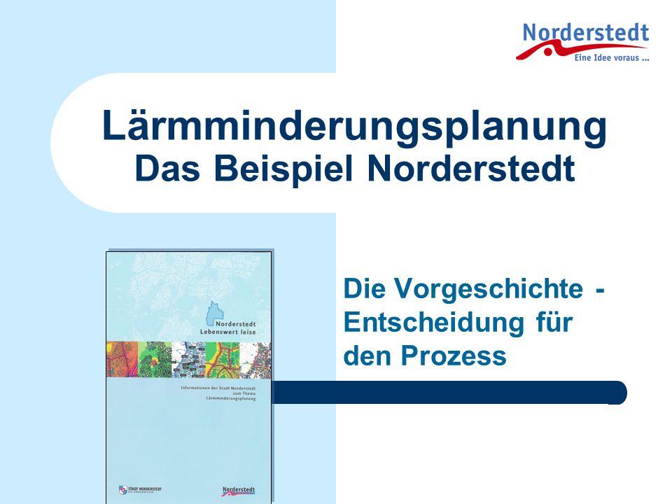 Lärmminderungsplanung Das Beispiel Norderstedt